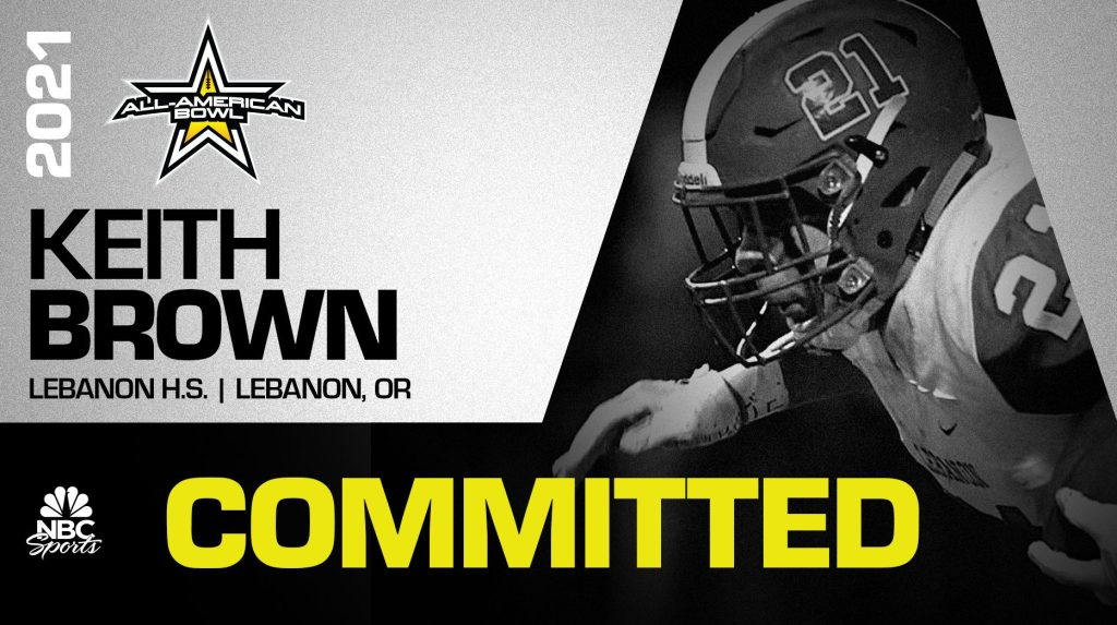 Keith Brown (Lebanon, OR/ Lebanon), the No.1 overall recruit in from Oregon, has officially committed to the 2021 All-American Bowl.