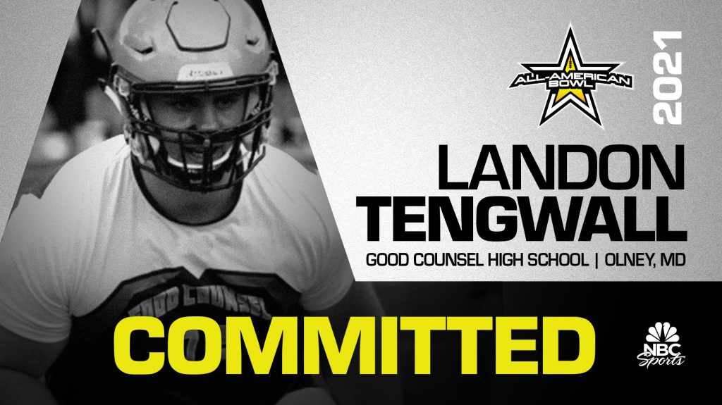 Landon Tengwall (Olney, MD/ Good Counsel), the No.1 overall recruit in from Maryland and five-star prospect, has officially committed to the 2021 All-American Bowl.