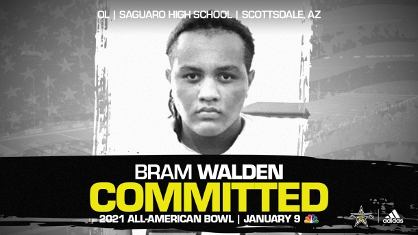 Bram Walden (Scottdale, AZ/Saguaro High School), four-star recruit, has officially committed to the 2021 All-American Bowl.