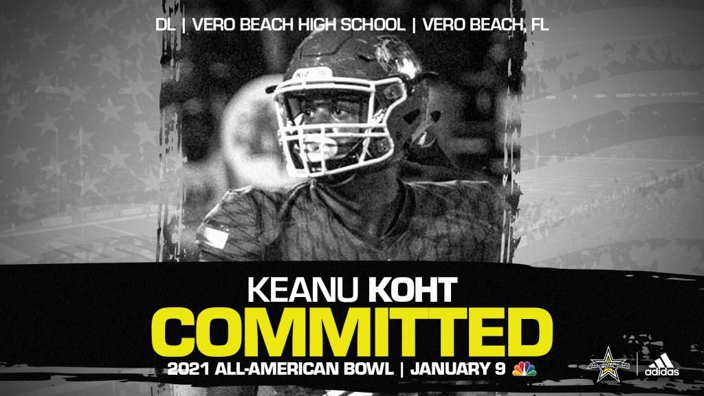 Keanu Koht (Vero Beach, FL/Vero Beach High School), four-star recruit, has officially committed to the 2021 All-American Bowl.