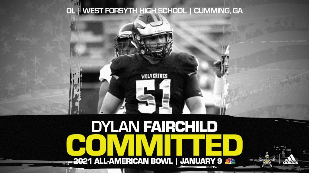 Dylan Fairchild (Cumming, GA/ West Forsyth High School), four-star recruit, has officially committed to the 2021 All-American Bowl.