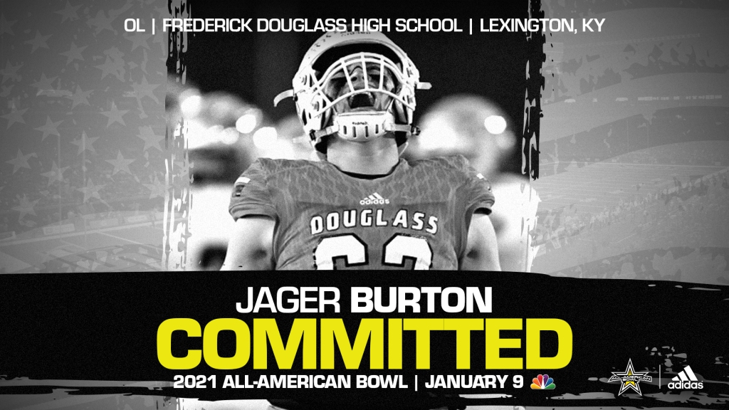 Jager Burton (Lexington, KY/ Frederick Douglass High School), four-star offensive lineman and top overall prospect from the state of Kentucky, has officially committed to the 2021 All-American Bowl.