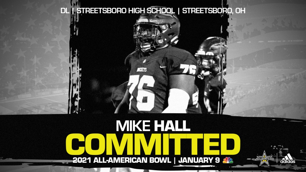 Mike Hall (Streetsboro, OH/ Streetsboro High School), four-star defensive lineman and Ohio State commit, has officially committed to the 2021 All-American Bowl.