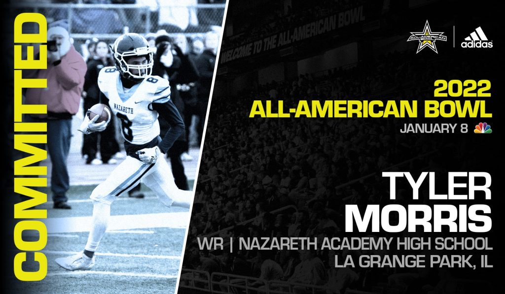 Tyler Morris (La Grange Park, IL/ Nazareth Academy High School), four-star prospect and one of the top wide receivers in the nation, has officially committed to the 2022 All-American Bowl.