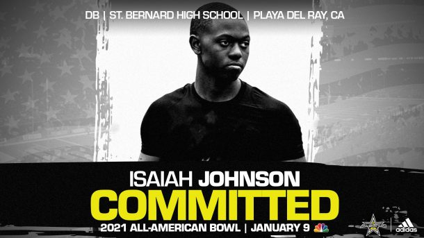 Isaiah Johnson (Playa Del Ray, CA/ St. Bernard High School), four-star prospect and Arizona State commit, has officially committed to the 2021 All-American Bowl.