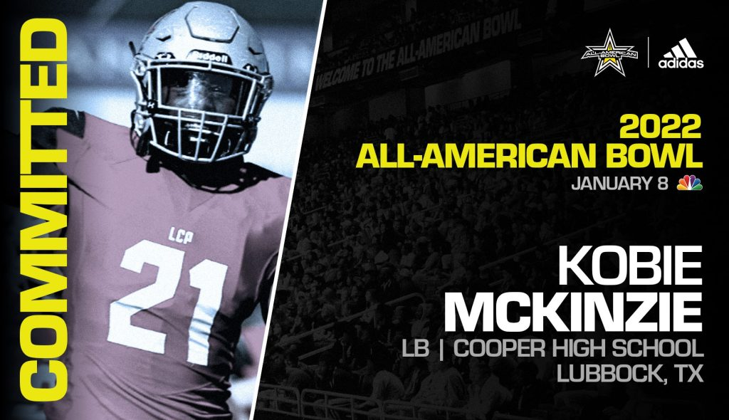 Kobie McKinzie (Lubbock, TX/ Cooper High School), four-star prospect and future Oklahoma Sooner, has officially committed to the 2022 All-American Bowl.