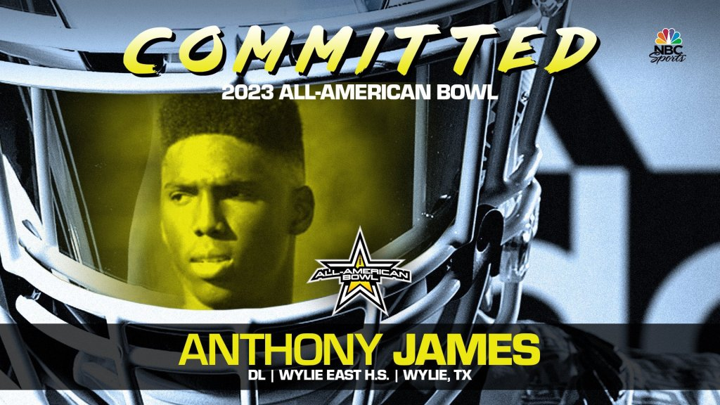 Anthony James (Wylie, TX/ Wylie East High School), four-star defensive lineman, has officially committed to the 2023 All-American Bowl.