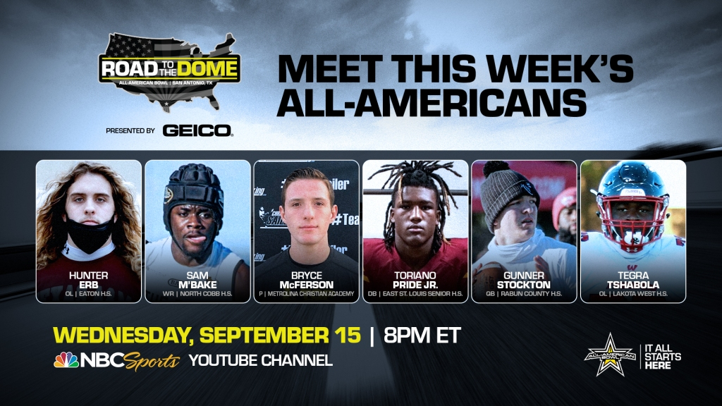 The 2022 All-American Bowl will kick off theRoad to the Dometour on Wednesday, September 15 at 8 p.m. ET on the NBC Sports YouTube channel.